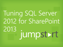 Tuning SQL Server 2012 for SharePoint 2013