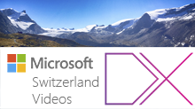 Microsoft Switzerland DX Videos