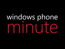 Windows Phone Minute