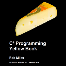 "Nothing Cheesy in the ""Cheese Edition"" of the C# Yellow Book"
