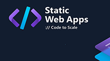 Static Web Apps: Code to Scale