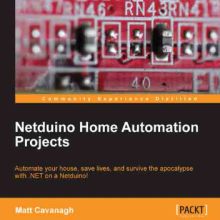 """Netduino Home Automation Projects [for Lazy Boys]"""