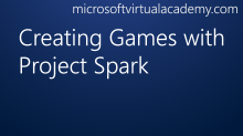 Creating Games with ProjectSpark