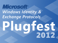Windows Identity and Exchange Protocols Plugfest 2012