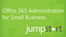 Office 365 Administration for Small Business