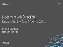Experiment with Script Lab to learn the JavaScript API for Office