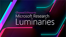 Microsoft Research Luminaries