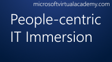 People-centric IT Immersion