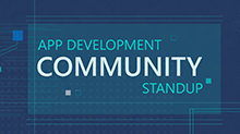 App Development Community Standup