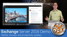 Exchange Server 2016 & Outlook on the go - Mobile, browser and productivity updates