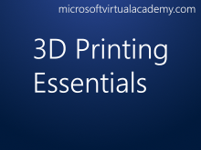 3D Printing Essentials