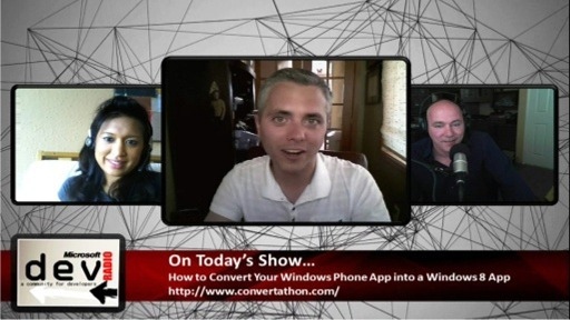Microsoft DevRadio: How to Convert Your Windows Phone App into a Windows 8 Application