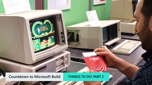 Countdown for Microsoft Build: Things to Do Part 2