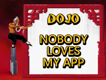 Dojo: Nobody Loves My App (App Marketing)