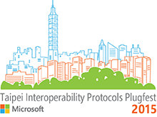 Taipei Interoperability Plugfest and Server TechFest 2015