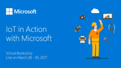Want to start IoT'ing? Check out this Virtual Bootcamp!