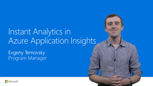 Instant Analytics in Azure Application Insights