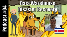 Data Warehouse Disaster Recovery ft. Kenneth Ureña