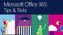 Office 365 Tips & Tricks