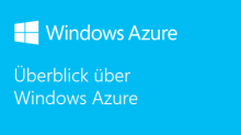Windows Azure im Überblick Germany