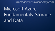 Microsoft Azure Fundamentals: Storage and Data