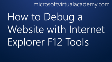 How to Debug a Website with Internet Explorer F12 Tools