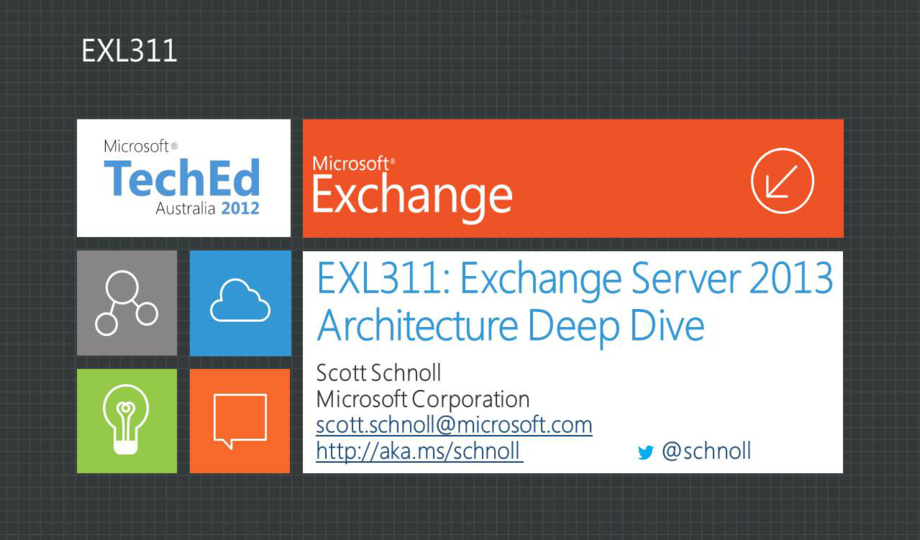 Exchange Server 2013 Architecture Deep Dive