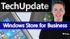 Microsoft TechUpdate - Windows Store for Business