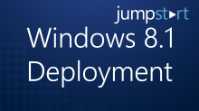 Windows 8.1 Deployment