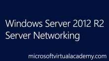 Windows Server 2012 R2 Server Networking
