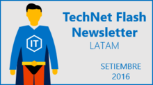TechNet Flash - Setiembre 2016