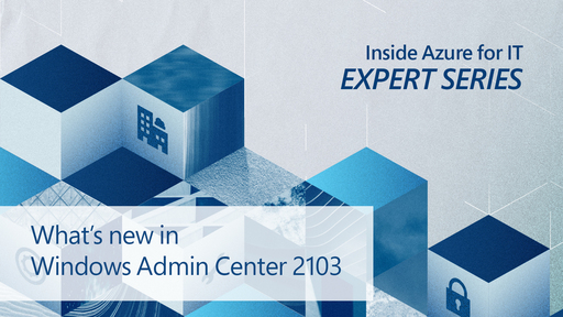 What's new in Windows Admin Center 2103