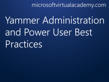 Yammer Administration and Power User Best Practices