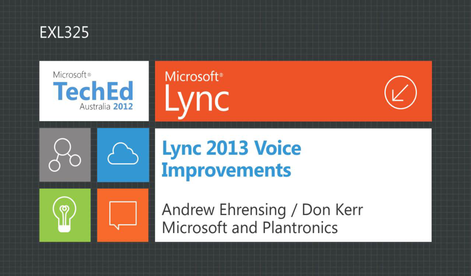 Lync 2013 Voice Improvements