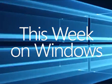 This Week On Windows