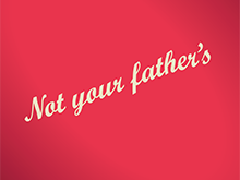Not Your Father's