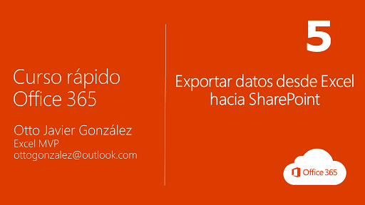 Exportar datos desde Excel hacia SharePoint | Office 365 #5/10