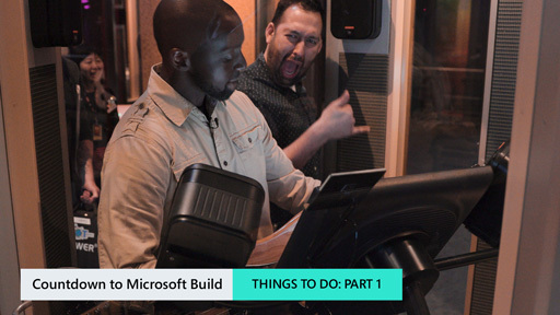 Countdown for Microsoft Build: Things to Do Part 1