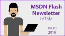 MSDN Flash - Julio 2016