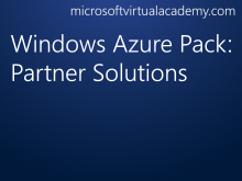 Windows Azure Pack: Partner Solutions