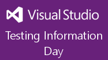Visual Studio Testing Information Day