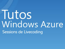 Tutos Windows Azure France