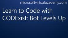Learn to Code with CODExist: Bot Levels Up