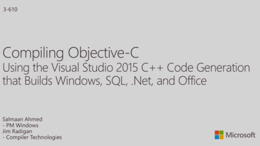 Compiling Objective-C Using the Visual Studio 2015 C++ Code Generation that Builds Windows, SQL, .Net, and Office