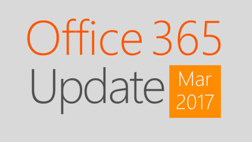 Office 365 Update: March 2017