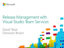 Release Management with Visual Studio Team Services