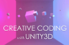 """Creative Coding with Unity"""