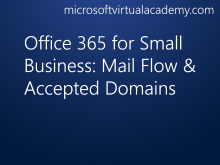 Office 365 for Small Business: Mail Flow & Accepted Domains