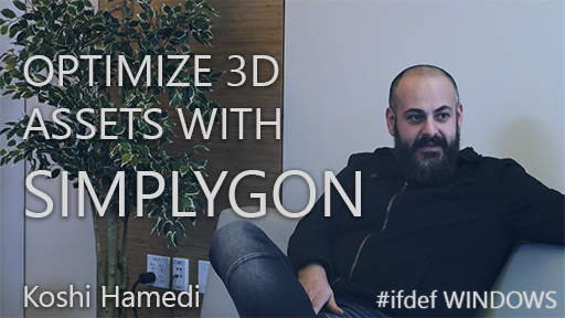 #ifdef SIMPLYGON - Optimizing 3D assets