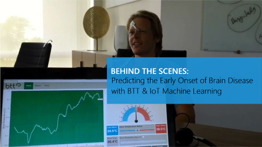 Behind the Scenes: Predicting the Early Onset of Brain Disease with BTT IoT Machine Learning